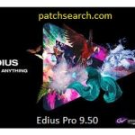 Edius Pro 9.50 Crack With Keygen Full Free Download